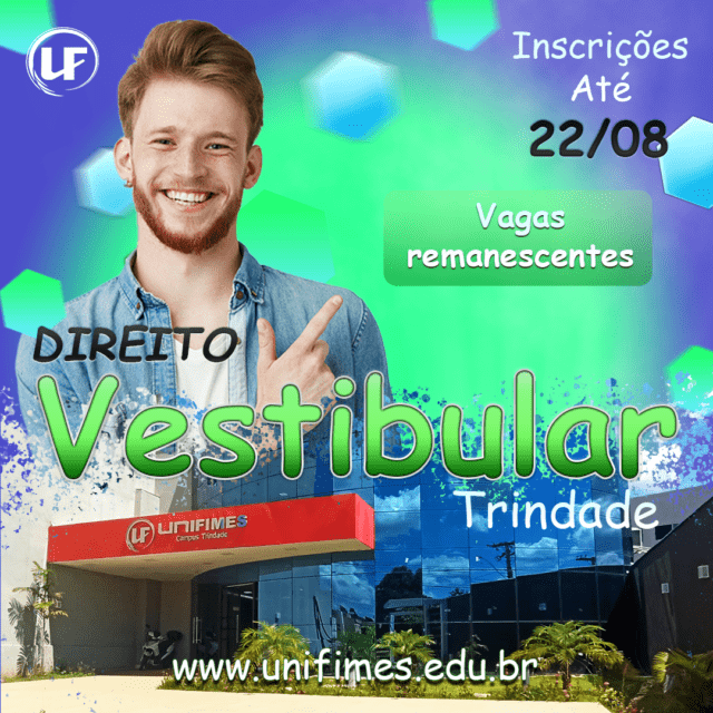 Vestibular UNIFIMES 2021-2- Trindade (Vagas Remanescentes)